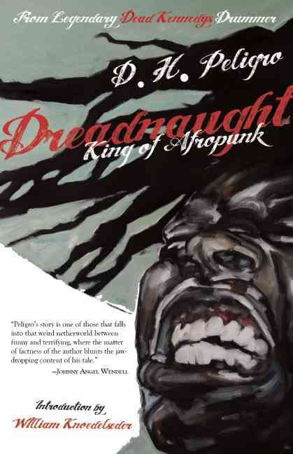 Dreadnaught By Peligro, D. H./ Knoedelseder, William