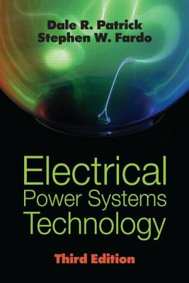Electrical Power Systems Technology By Fardo, Stephen W./ Patrick, Dale R.
